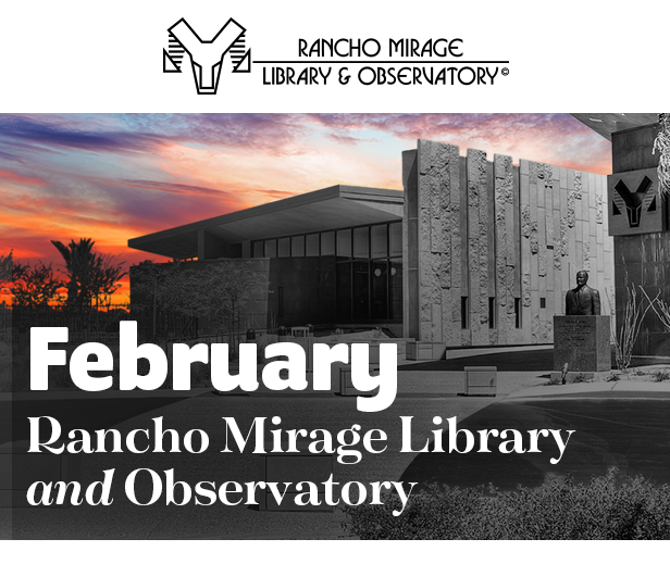 february 2019 rancho mirage library observatory